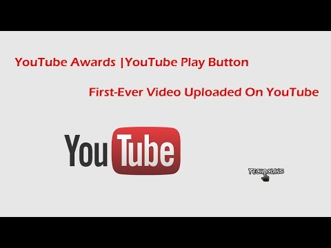 YouTube AWARDS | YouTube PLAY BUTTON | FIRST EVER VIDEO UPLOADED ON YouTube   -  TECH CLANS