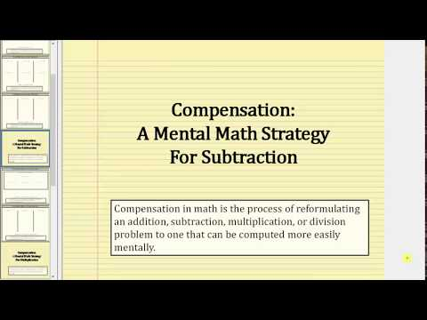 Mental Math: Subtraction Using Compensation