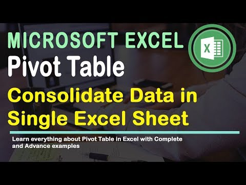 How to Consolidate Data from different sheet into One Excel using Pivot Table