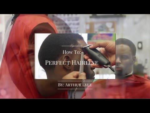 How To: Perfect Hairline made easy