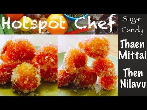THAEN MITTAI / THEN NILAVU (SUGAR CANDY) - Potti Kadai Recipe
