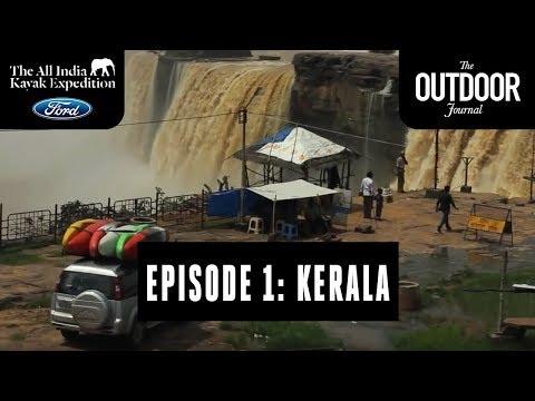 The All India Kayak Expedition: Episode 1, Kerala