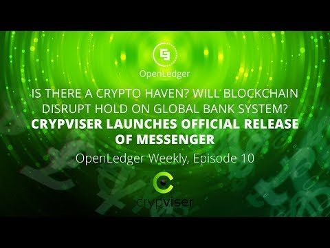 Crypviser Launches Official Release of Messenger. OpenLedger Weekly, Episode 10