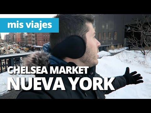 CHELSEA MARKET Y THE HIGH LINE | Nueva York