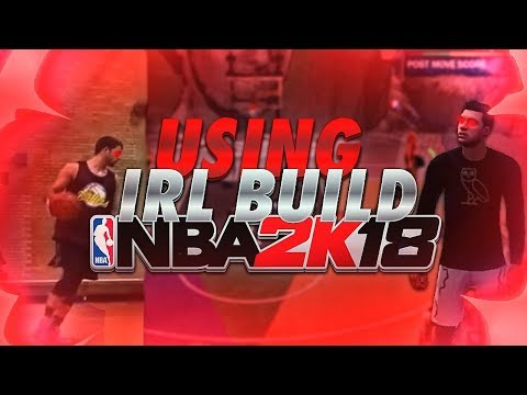 USING MY REAL LIFE BUILD IN NBA 2K18 - HE PLAYS JUST LIKE ME!!!!