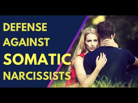 How To Inoculate Yourself Against Somatic Narcissists