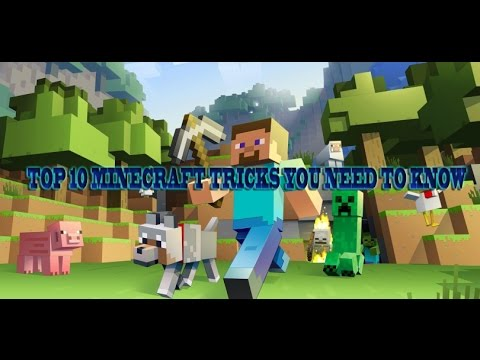 Top 10 minecraft tricks and tips you should know- My top 10 choices