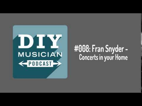 #008: Fran Snyder – Concerts in Your Home