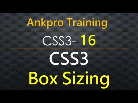 CSS3 16 - CSS3 Box Sizing Property | content-box vs border-box | Box Sizing for Cross Browser
