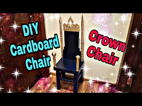 DIY Cardboard Furniture: How to make Cardboard Chair: Crown Chair for kids: