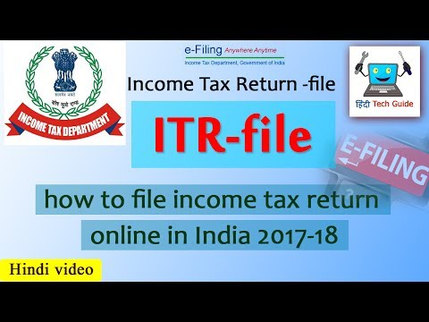 How to file income tax return 2017-18 in hindi