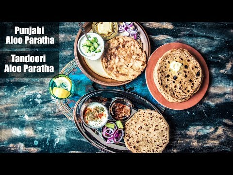 Punjabi Aloo Paratha - Tandoori Aloo Paratha - Potato Stuffed Paratha Recipe - Breakfast आलू पराठा