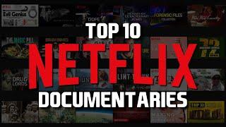 Top 10 Best Netflix Documentaries to Watch Now! 2018