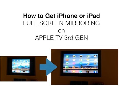 Get iPad / iPhone Mirroring Full Screen on Apple TV 3