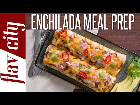 Beef Enchilada Meal Prepping - Easy Meal Prep That Actually Has Flavor!