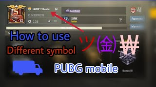 How to add symbols to your name in pubg mobile - Alex hacks4u