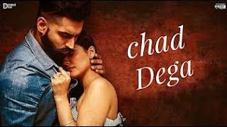 Parmish Verma : Chad Dega ( Full Song ) || Desi Crew || Punjabi Sad Songs 2018