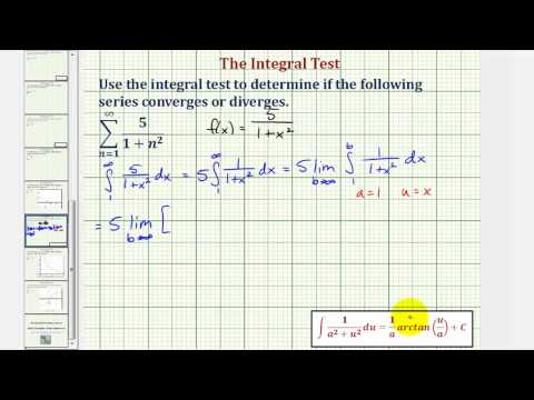 Ex: Infinite Series - Integral Test (Convergent Involving Arctangent)