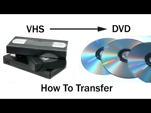 How To Transfer VHS Tapes To DVD