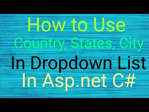 How to get City state coutry in dropdown list in asp.net c# through coding