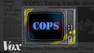 The truth behind the TV show Cops