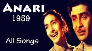 Anari [1959] Raj Kapoor   Nutan   Best Bollywood Old Songs   All Songs