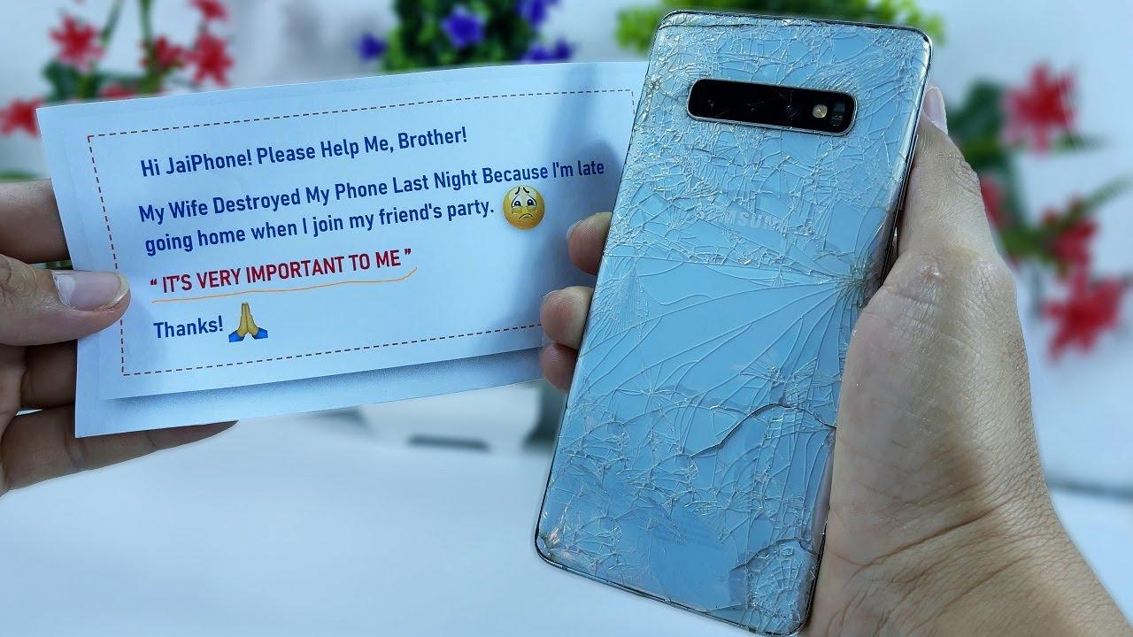 Restore Galaxy S10 Plus Cracked - Restoration Destroyed Phone