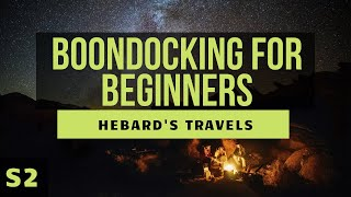 RV Nomad Life | Boondocking (Drycamping) Tips For Beginners: What We Wish We'd Known First