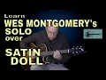 Learn Wes Montgomery S Solo Over Satin Doll