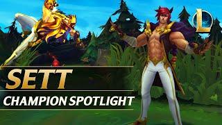 SETT CHAMPION SPOTLIGHT - League of Legends