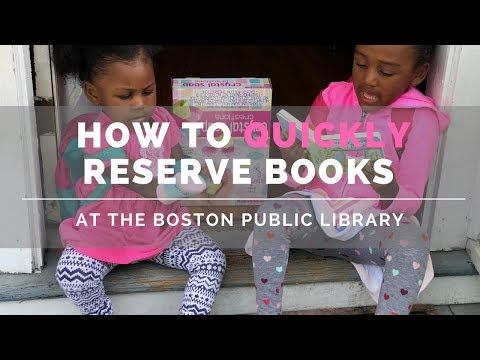 How To Quickly Reserve Books At the Boston Public Library
