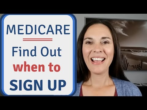 When to Sign Up for Medicare - Avoid a Delay in Coverage