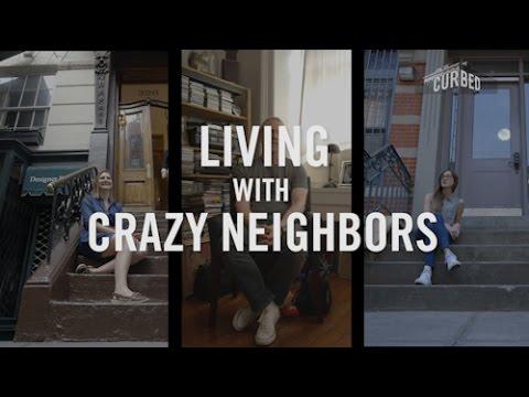 Living With Crazy Neighbors