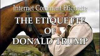 The Etiquette of Donald Trump