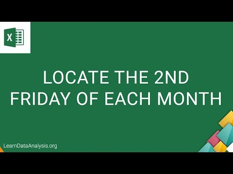 How to find the 2nd Friday of each month | Excel Tutorial