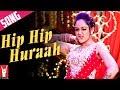 Hip Hip Huraah Song Mere Dad Ki Maruti