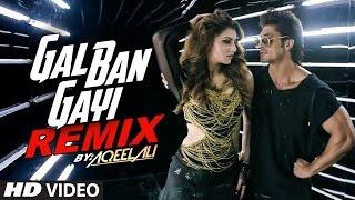 Remix GAL BAN GAYI  | DJ Aqeel Ali | Meet Bros | Urvashi Rautela & Vidyut Jammwal | T- Series