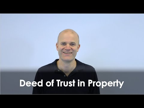 Deed of Trust In Property