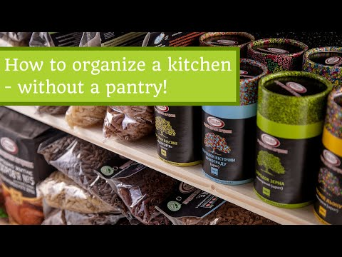 How to Organize a Kitchen without a Pantry Video