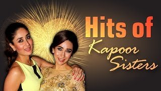 Karishma And Kareena Kapoor [HD] Bollywood Songs - Super Hits of The Kapoor Sisters -
