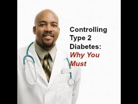 Controlling Type 2 Diabetes: Why It's a Must