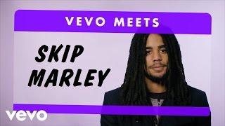 Skip Marley - Vevo Meets: Skip Marley