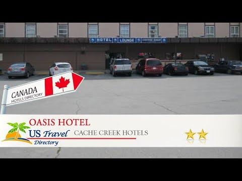 Oasis Hotel - Cache Creek Hotels, Canada