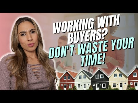 Working with Buyers - Don't Waste Your Time!