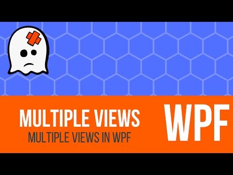 C# WPF Tutorial - Multiple Views