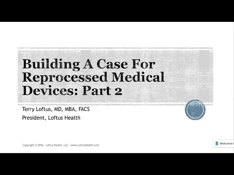 Building a Case for Reprocessed Medical Devices: Part 2