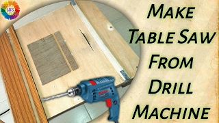 How to Make A Powerful Table Saw from Drill Machine