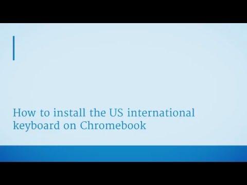 Chromebook International Keyboard How-to