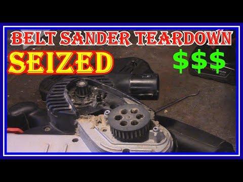 BELT SANDER  TEARDOWN  REPAIR - CAN IT BE FIXED