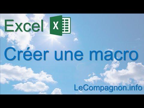 Excel 2007/2010 - Créer une macro